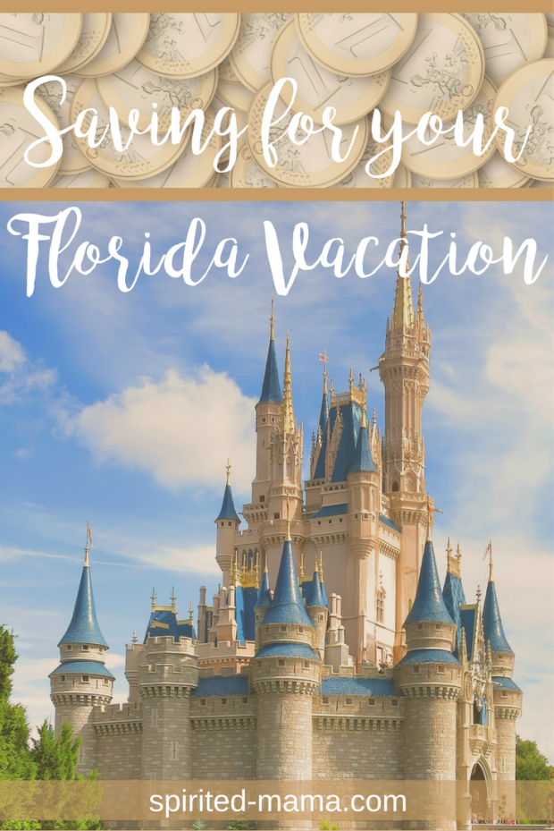 Budgeting and saving money for your Walt Disney World Florida vacation